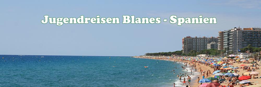 Jugendreisen Blanes - Spanien Informationen und Tipps - Banner