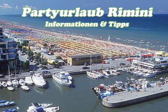 Partyurlaub Rimini - Informationen und Tipps