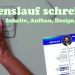 Lebenslauf schreiben - Aufbau Inhalt Design - Tipps für gute Bewerbungen Beitragsbild