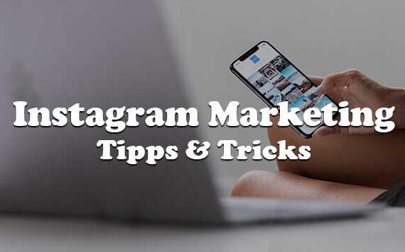Instagram Marketing Tipps
