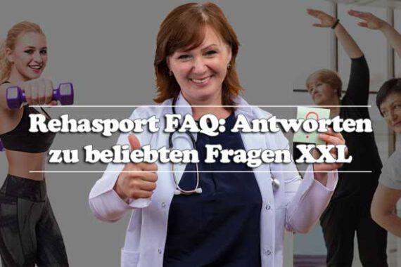 Rehasport FAQ - Informationen für Rehasportler Übungsleiter und Ärzte