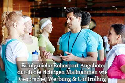 Rehasport Gruppen Angebote aufbauen und auslasten durch Information Marketing und Controlling